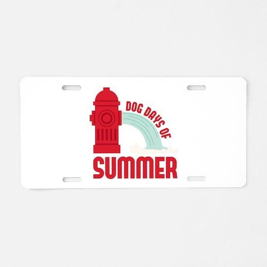 Dog Days Summer Aluminum License Plate