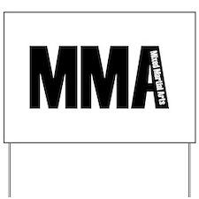 MMA - Mixed Martial Arts Yard Sign