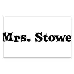 Mrs. Stowe Rectangle Decal