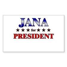 JANA for president Rectangle Decal