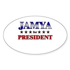 JAMYA for president Oval Decal