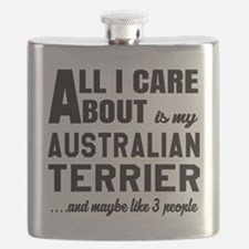 All I care about is my Australian Terrier Do Flask