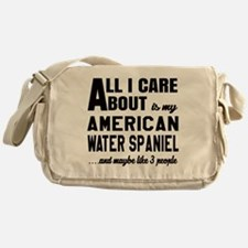 All I care about is my American Wate Messenger Bag