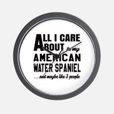 All I care about is my American Water S Wall Clock