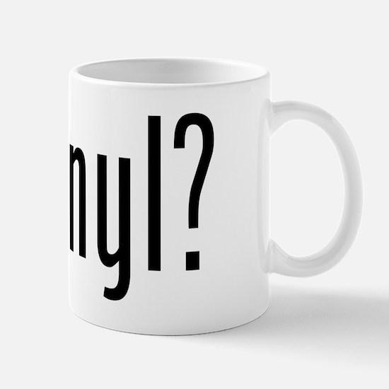 got vinyl? Mug