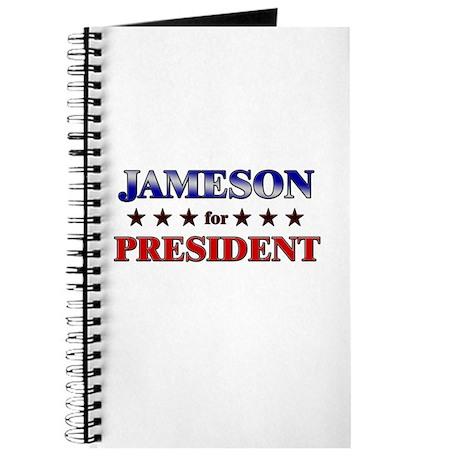 JAMESON for president Journal