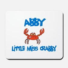 Abby - Little Miss Crabby Mousepad