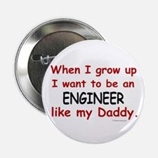 "Engineer (Like My Daddy) 2.25"" Button (10 pack)"