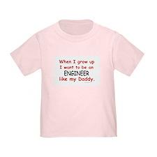 Engineer (Like My Daddy) T