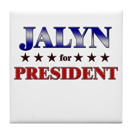 JALYN for president Tile Coaster