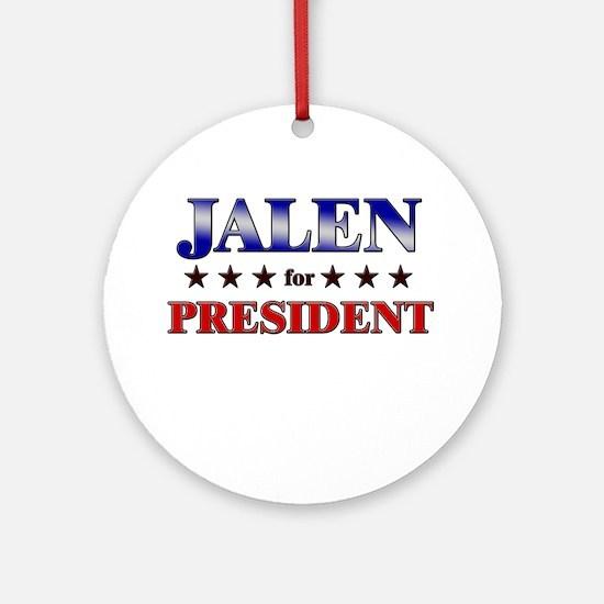 JALEN for president Ornament (Round)