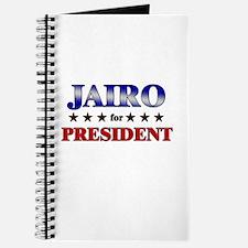 JAIRO for president Journal