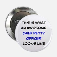 """awesome chief petty officer 2.25"""" Button"""