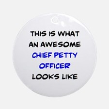 awesome chief petty officer Round Ornament
