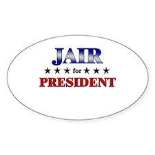 JAIR for president Oval Decal