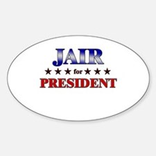 JAIR for president Oval Decal