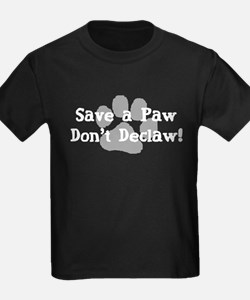 Save a Paw, Don't Declaw T