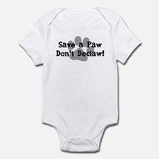Save a Paw, Don't Declaw Infant Bodysuit