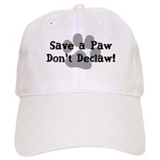Save a Paw, Don't Declaw Baseball Cap