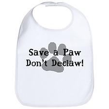 Save a Paw, Don't Declaw Bib