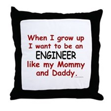 Engineer (Like Mommy & Daddy) Throw Pillow