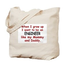 Engineer (Like Mommy & Daddy) Tote Bag