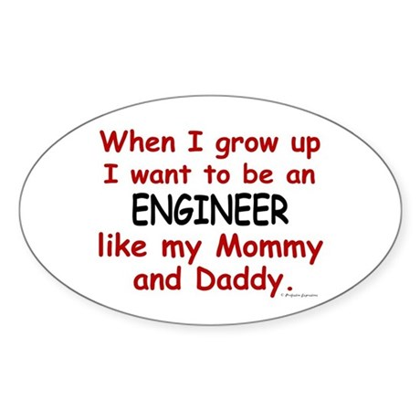 Engineer (Like Mommy & Daddy) Oval Sticker