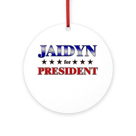 JAIDYN for president Ornament (Round)