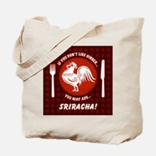 Cool Sriracha Tote Bag