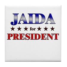 JAIDA for president Tile Coaster