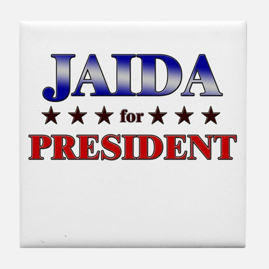 JAIDA for president Tile Coaster