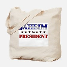 JAHEIM for president Tote Bag