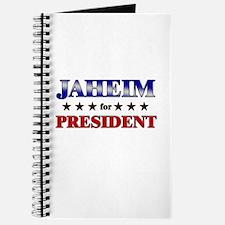 JAHEIM for president Journal