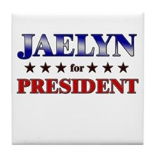JAELYN for president Tile Coaster