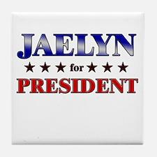 JAELYN for president Tile Coaster
