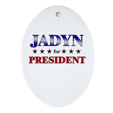 JADYN for president Oval Ornament