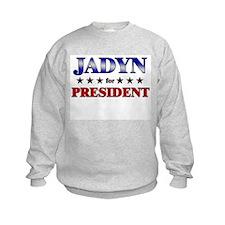 JADYN for president Sweatshirt