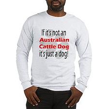 If Not An ACD... Long Sleeve T-Shirt