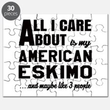 All I care about is my Toy American Eskimo Puzzle