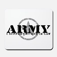Army - I Support My Son-in-Law Mousepad