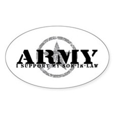 Army - I Support My Son-in-Law Oval Decal