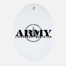 Army - I Support My Son-in-Law Oval Ornament
