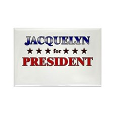 JACQUELYN for president Rectangle Magnet