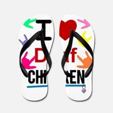 I ? Deaf CHILDREN Flip Flops