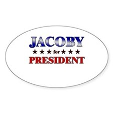 JACOBY for president Oval Decal