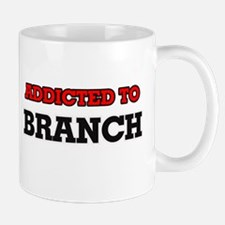 Addicted to Branch Mugs