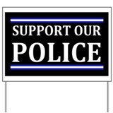 Support police Yard Signs