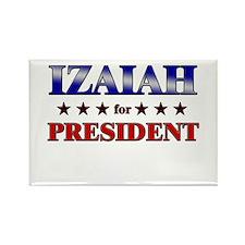 IZAIAH for president Rectangle Magnet