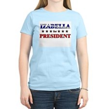 IZABELLA for president T-Shirt