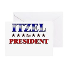 ITZEL for president Greeting Card